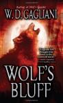 Wolf's Bluff - W.D. Gagliani