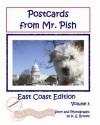 Postcards from Mr. Pish East Coast Edition - K.S. Brooks