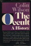 The Occult: A History - Colin Wilson