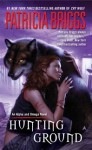 Hunting Ground (Alpha & Omega #2) - Holter Graham, Patricia Briggs