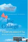 Joe College - Tom Perrotta