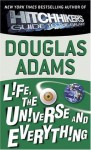 Life, the Universe and Everything (Hitchhiker's Trilogy) - Douglas Adams