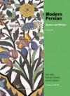 Modern Persian: Spoken and Written, Volume 2 - DL Stilo, Donald L. Stilo, Kamran Talattof, Jerome Clinton, Jerome W. Clinton, Donald Stilo