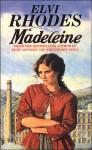 Madeleine - Elvi Rhodes