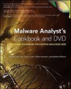 Malware Analyst's Cookbook and DVD: Tools and Techniques for Fighting Malicious Code - Michael Hale Ligh, Matt Richard, Steven Adair, Blake Hartstein