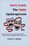 Jerry Lewis, The Nutty Spokesperson - Patrick Murphy
