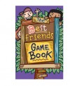 The Best Friends Game Book - Mike Artell, Sheila Anne Barry, Hallie Warshaw, H.J. Press, Sonal Bhatt, J.J. Mendoza Fernandez