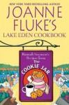 Joanne Fluke's Lake Eden Cookbook: Hannah Swensen's Recipes From The Cookie Jar - Joanne Fluke
