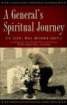 A General's Spiritual Journey - Harold G. Moore