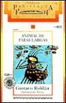Animal de Patas Largas - Gustavo Roldán