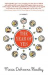 The Year of Yes - Maria Dahvana Headley