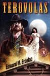 Terovolas - Edward M. Erdelac