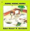 Murmel, Murmel, Murmel - Robert Munsch, Michael Martchenko
