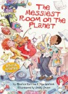 The Messiest Room on the Planet (Social Studies Connects) - Monica Kulling, Jerry Smath