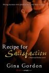 Recipe for Satisfaction - Gina Gordon