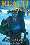 Reach for the Sky - Pat Falvey, Dan Collins