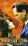 Keep the Aspidistra Flying - George Orwell