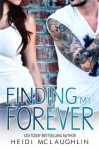 Finding My Forever - Heidi McLaughlin