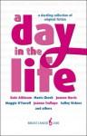A Day In The Life - Jane Atkinson, Mavis Cheek, Joanne Harris, Maggie O'Farrell, Joanna Trollope, Salley Vickers