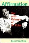 Affirmation: The AIDS Odyssey of Dr Peter - Daniel Gawthrop