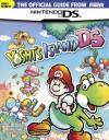 Official Nintendo Power Yoshi's Island DS Player's Guide - Nintendo Power