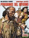 Peregrinos del infierno - Antonio Segura, José Ortiz