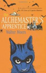 The Alchemaster's Apprentice: A Culinary Tale from Zamonia by Optimus Yarnspinner (Zamonia, #5) - Walter Moers, John Brownjohn