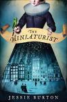 The Miniaturist: A Novel - Jessie Burton