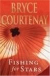 Fishing for Stars - Bryce Courtenay