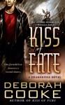 Kiss of Fate - Deborah Cooke