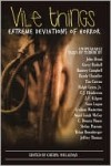 Vile Things: Extreme Deviations in Horror - Cheryl Mullenax, Ramsey Campbell, Graham Masterton, Tim Curran