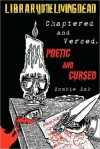 Chaptered and Versed, Poetic and Cursed - Zombie Zak