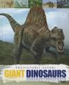 Giant Dinosaurs - Liz Miles