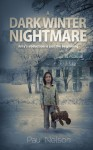 A Dark Winter Nightmare: Amy's abduction is just the beginning - Paul Nelson