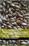 Roasted: A Homebrewer's Guide to Home Roasting Grain - Jason Johnson