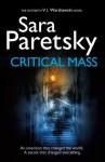Critical Mass (The V.I. Warshawski Series) - Sara Paretsky