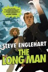 The Long Man (The Max August Magikal Thrillers) - Steve Englehart