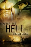 After the Hell - Eric Del Carlo