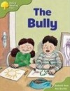 The Bully (Oxford Reading Tree, Stage 7, More Stories A) - Roderick Hunt, Alex Brychta