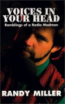 Voices In Your Head - Ramblings of a Radio Madman - Randy Miller