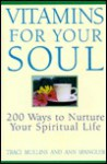 Vitamins for Your Soul - Traci Mullins, Ann Spangler
