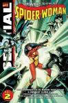 Essential Spider-Woman, Vol. 2 - Michael L. Fleisher, Chris Claremont, J.M. DeMatteis, Ann Nocenti, Steven Grant, Steve Leialoha, Jerry Bingham, Mike Esposito