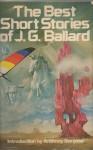 The Best Short Stories of J. G. Ballard (paperback) - J.G. Ballard