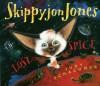 Skippyjon Jones Lost in Spice - Judy Schachner