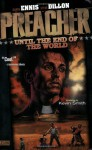 Until the End of the World - Steve Dillon, Garth Ennis