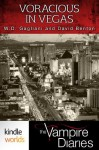 The Vampire Diaries: Voracious in Vegas (Kindle Worlds Short Story) - W.D. Gagliani, David Benton