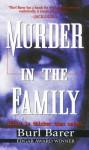 Murder In The Family - Burl Barer