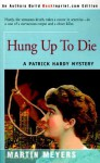 Hung Up to Die - Martin Meyers
