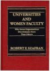 Universities and Women Faculty - Robert F. Szafran, Szafran