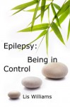 Epilepsy: Being in Control - Lisa Williams